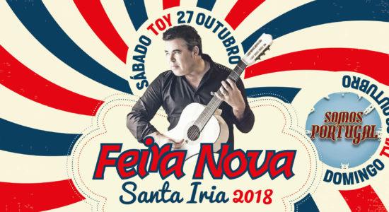"""Feira Nova de Santa Iria 2018 com """"Toy"""" e """"Somos Portugal"""""""