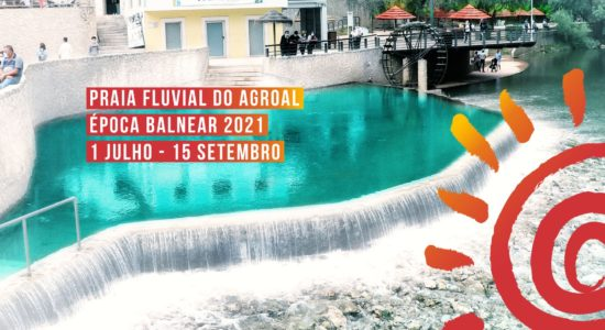 Praia Fluvial do Agroal –  Época Balnear 2021